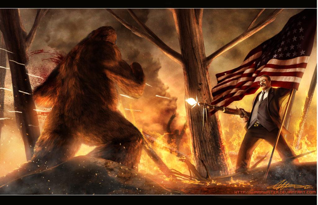 Teddy Roosevelt vs. Bigfoot | SharpWriter aka Jason Heuser | 2011